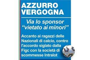 """Azzurro Vergogna – Via lo sponsor  : """"Vietato ai minori"""""""